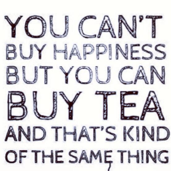 Tea ='s happiness