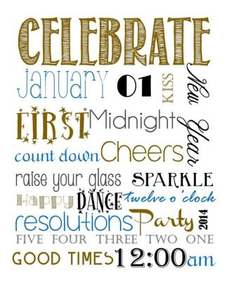 It's New Years Eve baby!